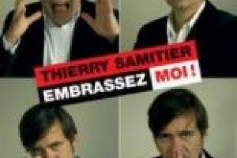 Thierry Samitier: Embrassez Moi