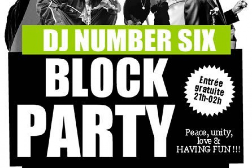 DJ Number SIX, Block Party, Panic Room