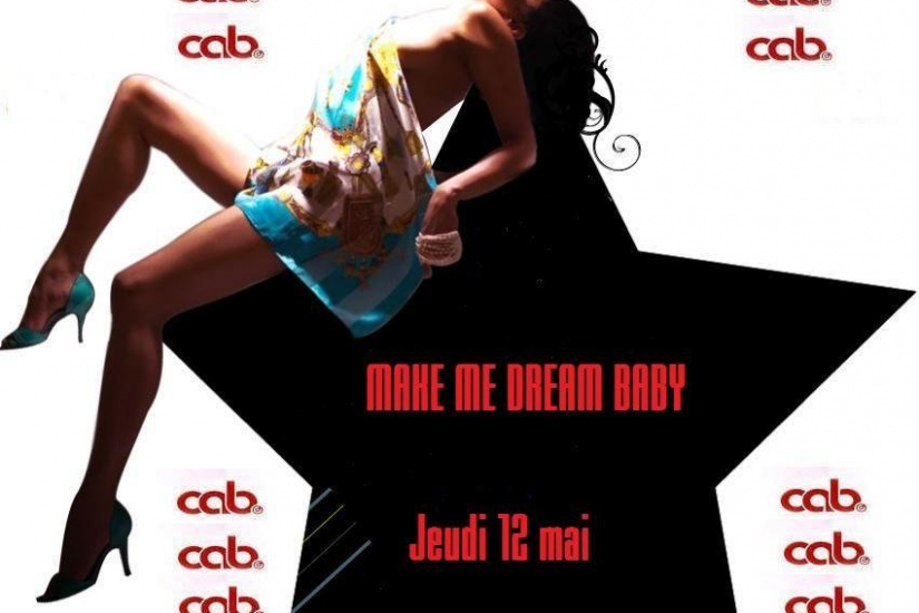 Make me dream, Cabaret, Soirée