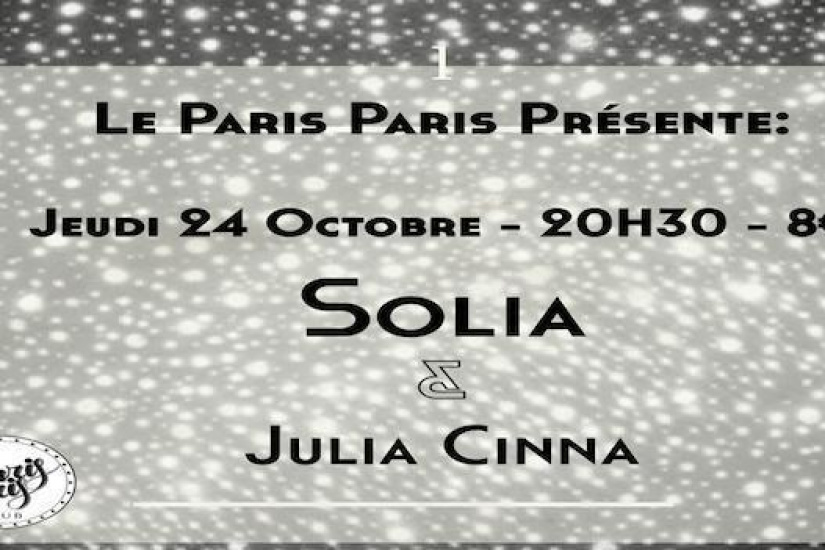 Solia x Julia Cinna en Concert Au Paris Paris Club