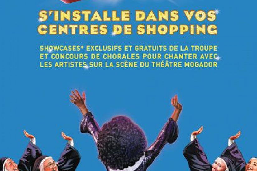Sister Act s'invite dans les centres de Shopping d'Ile de France