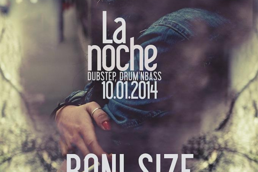 La Noche (Dubstep/D&B) RONI SIZE - STEEL WARRIORS - MC YOUTHMAN - LOCAN - HARRY MASSIVE & MORE -