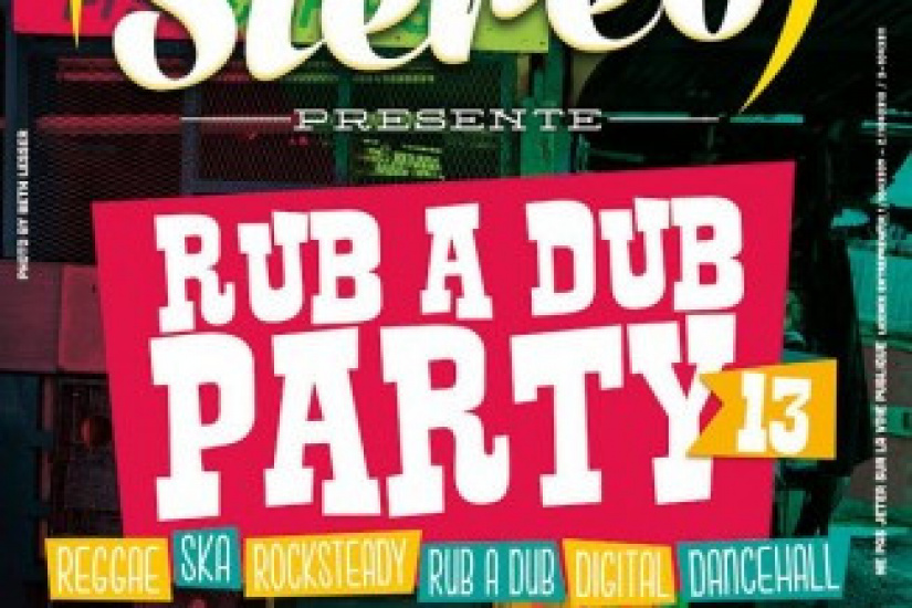 Soul Stereo Rub a Dub Party #13 au Cabaret Sauvage