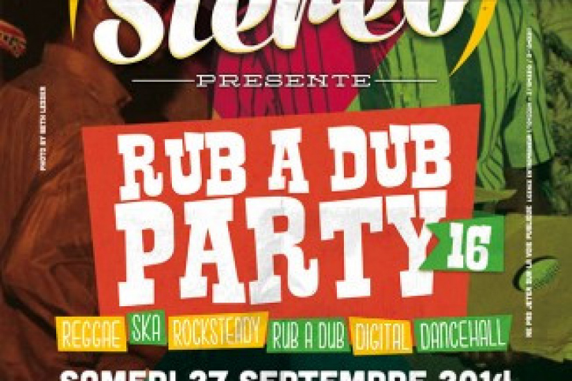 Soul Stereo Rub a Dub Party #16 au Cabaret Sauvage