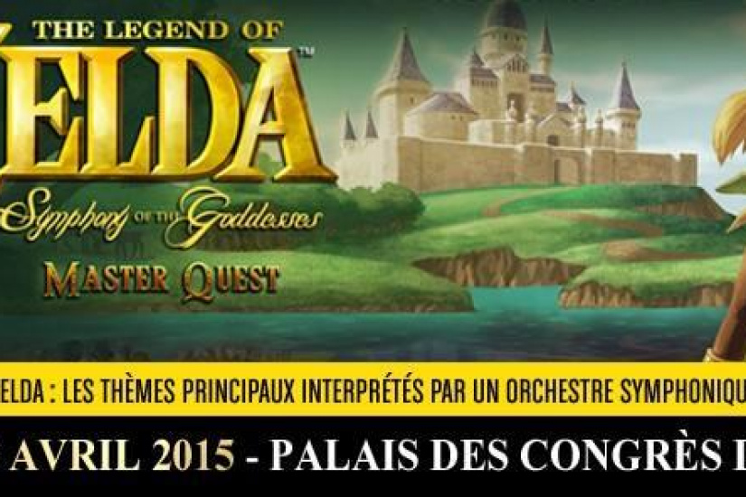 "The Legend of Zelda : ""Symphony Of The Goddesses – Master Quest"" au Palais des Congrès de Paris en 2015"