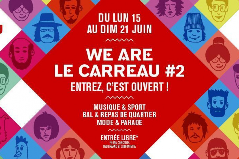 We Are Le Carreau 2015 au Carreau du Temple