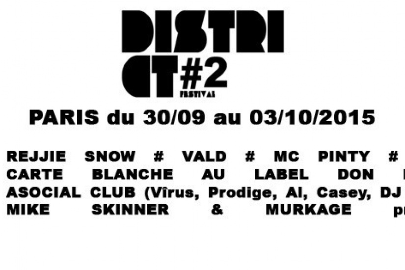 District Festival 2015 à Paris : dates, programmation et réservations