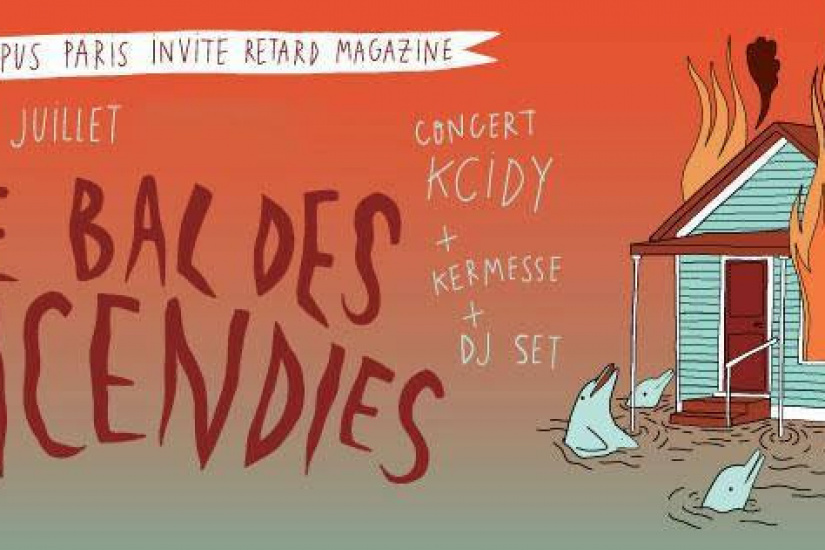 Le Bal des Incendies - Radio Campus Paris invite Retard Magazine à La Station – Gare des Mines