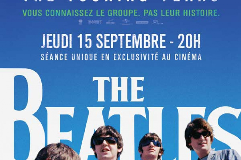 """The Beatles : Eight Days a Week The Touring Years"" au cinéma"