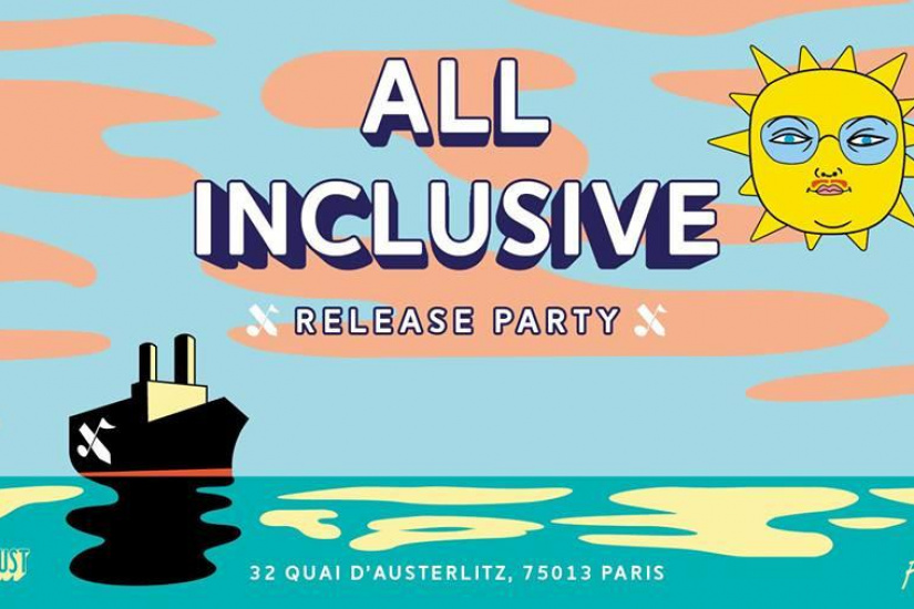 All Inclusive release party aux Nuits Fauves