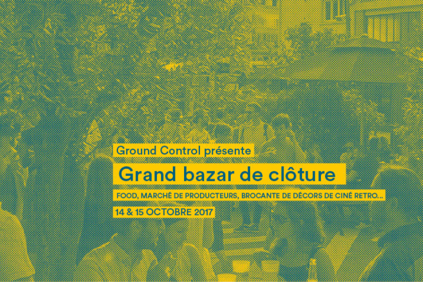 Grand bazar de clôture au Ground Control