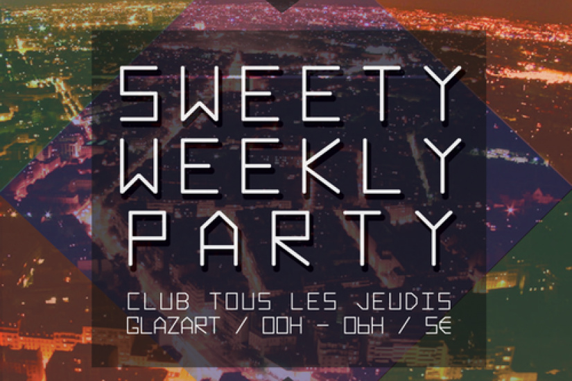 Sweety Weekly Party : quand le Glaz'art ouvre ses portes le jeudi