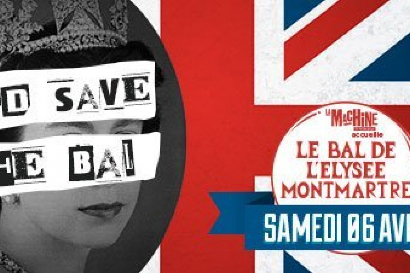 God Save the Bal à la Machine du Moulin Rouge