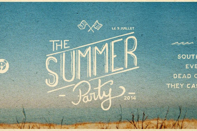 EXCUSE MY FRENCH présente THE SUMMER PARTY w/ South Central, Dead Cat Bounce, Everydayz, They Call Me Raptor