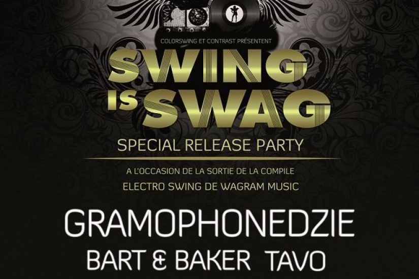 "Swing Is Swag & Wagram Music ""Release Party Compil Electroswing VII """