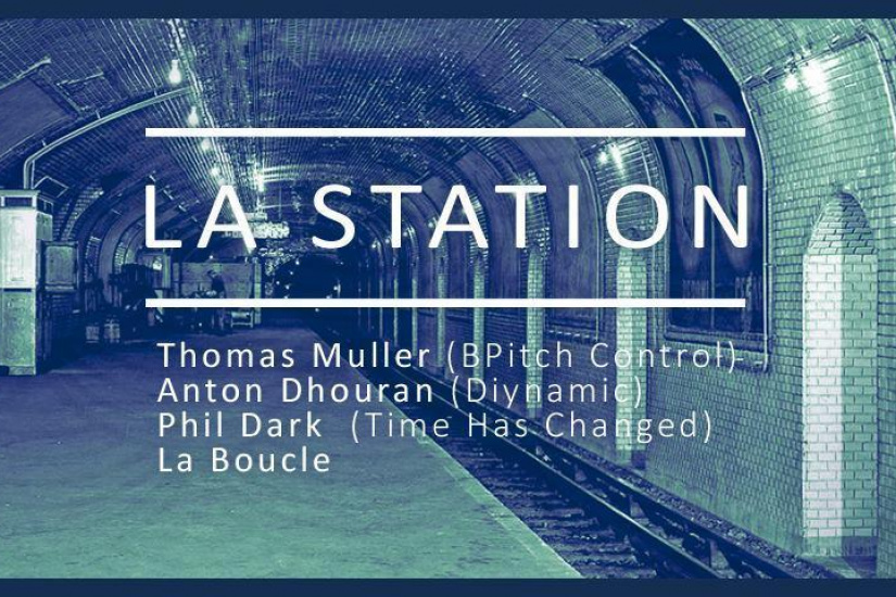 La Station w/ Thomas Müller (Bpitch Control / Infine), Anton Dhouran, Phil Dark