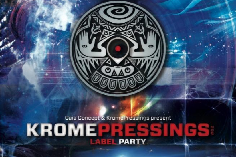 KROMEPRESSINGS LABEL PARTY II - Gaia Concept
