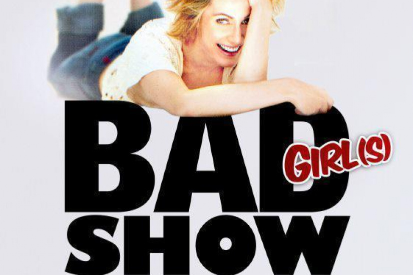 the very bad girl(s) show