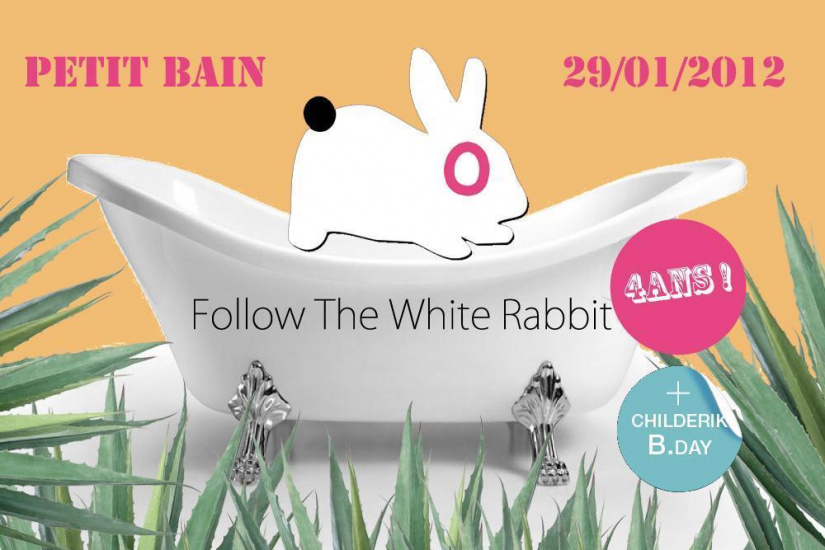 FOLLOW THE WHITE RABBIT 4th Birthday w/ MARK HENNING/QUARION/TOM ELLIS !
