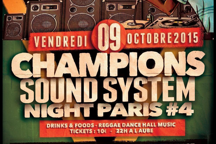 CHAMPIONS SOUND SYSTEM NIGHT IN PARIS #4