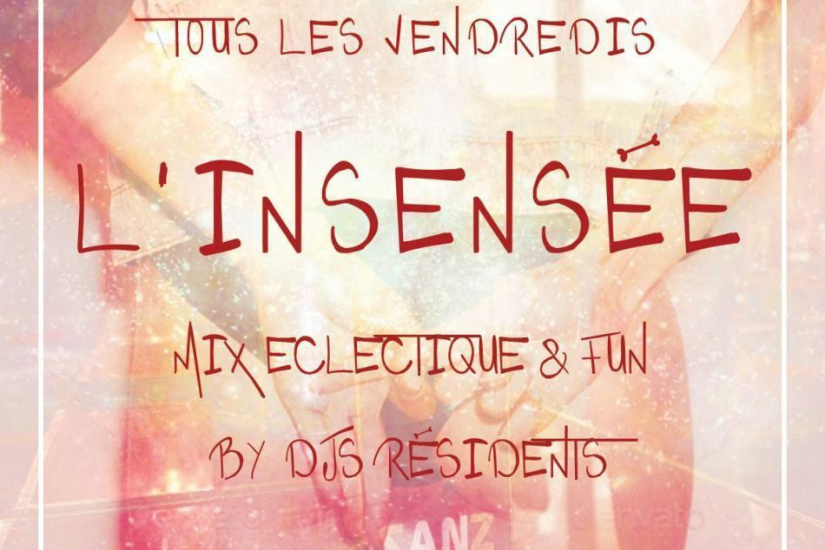 L'INSENSEE Mix éclectique & fun