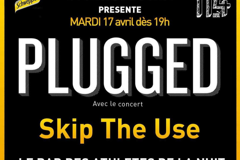 CONCERT PLUGGED / Mardi 17 avril avec SKIP THE USE