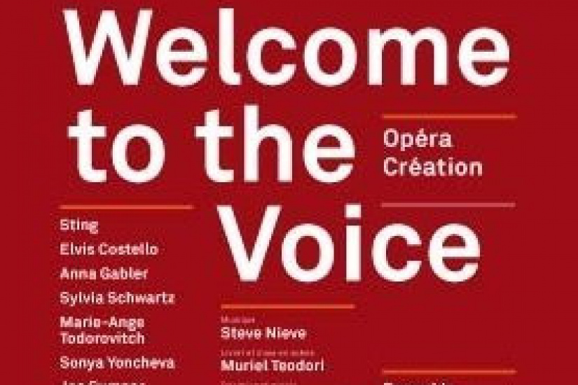 Opéra, Spectacle Musical, Théâtre du Chatelet, Welcome to the Voice, Sting, Elvis Costello, Jean Luc Choplin