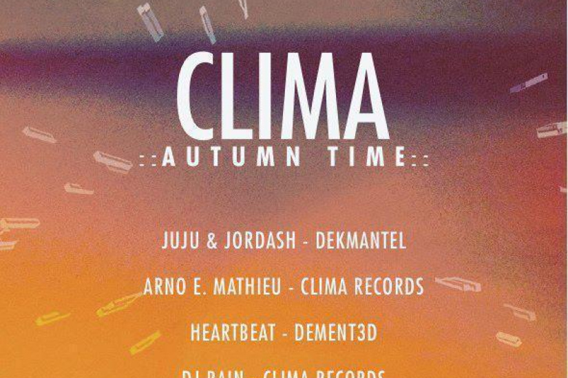 CLIMA AUTUMN TIME w/ JUJU & JORDASH