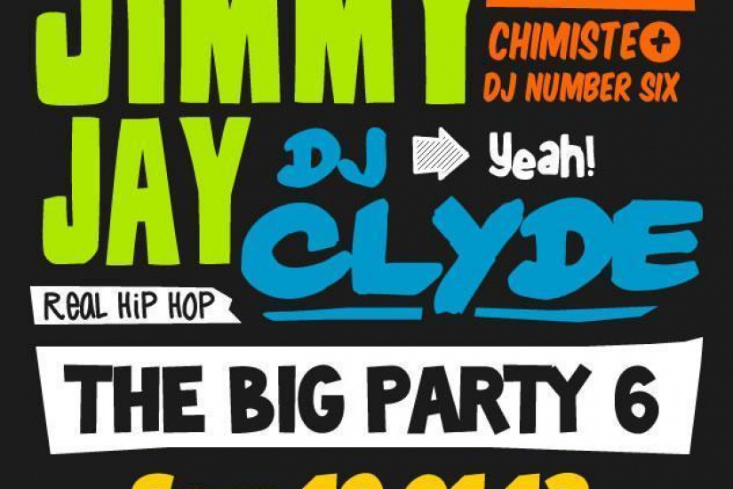 The BIG Party #6 avec Jimmy Jay, DJ Clyde, Logilo