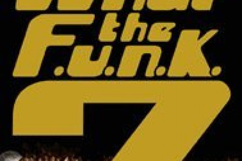 what the funk 7