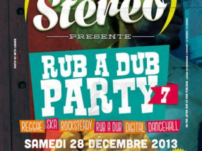 Soul Stereo Rub A Dub Party #7 au Cabaret Sauvage