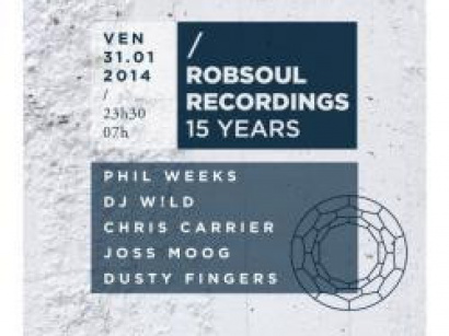Robsoul Recordings 15 Years Anniversary au Showcase