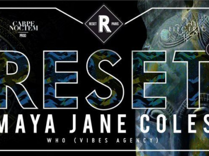 Reset 2 avec Maya Jane Coles à Electric