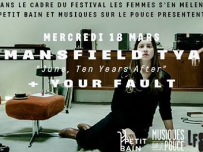 "Mansfield TYA ""June, 10 years After"" en concert à l'Archipel"