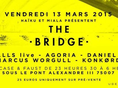 The Bridge : Ten Walls & Agoria au Showcase et au Faust