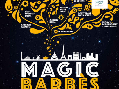 Magic Barbès 2015 : Les rencontres de la Goutte d'Or