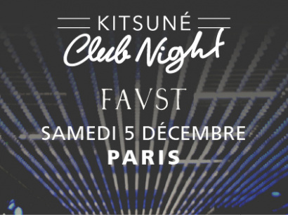 Kitsuné Club Night au Faust