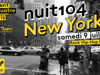 Nuit 104 : New York au Centquatre