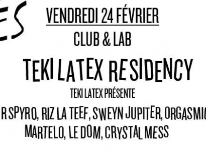 Teki Latex Residency au Club Nuits Fauves