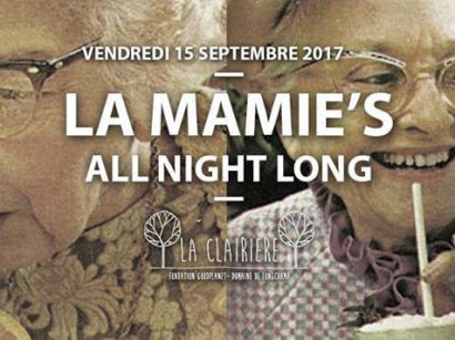 La Mamie's All Night Long x La Clairière