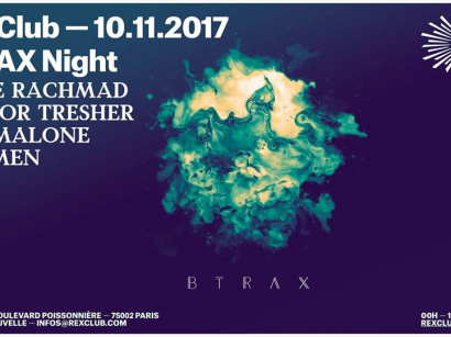 Btrax Night au Rex Club avec Steve Rachmad