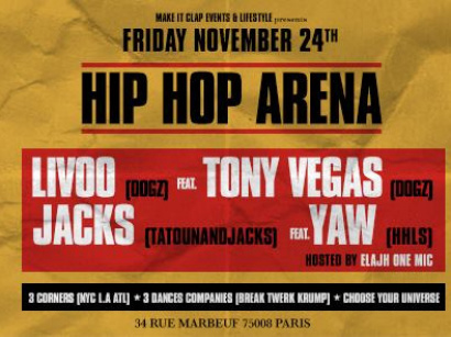 Hip Hop Arena Party x Best Dj's x Powerfull Show au Zig Zag Club