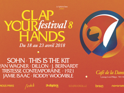 Festival Clap Your Hands 2018 au Café de la Danse de Paris : dates, programmation et réservations