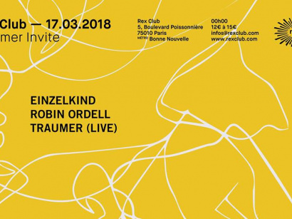 Traumer invite Einzelkind au Rex Club