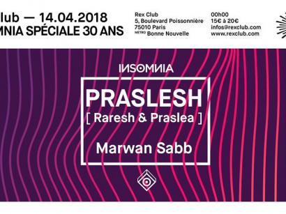 INSoMNia x Rex Club 30 Years avec Praslesh