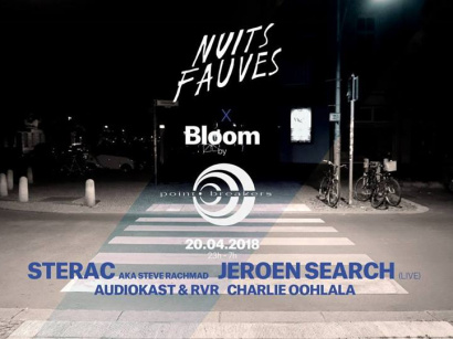 Bloom aux Nuits Fauves avec Sterac aka Steve Rachmad