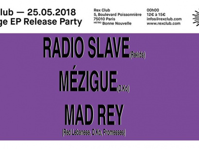 Mad Rey Release Party au Rex Club