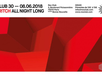 Rex Club 30 Présente Paul Ritch All Night Long
