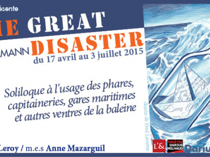 The Great Disaster au théâtre Darius Milhaud