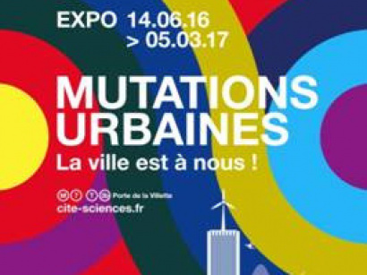 Mutations urbaines, l'expo à la Cité des sciences et de l'industrie